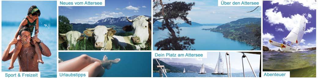 Ferien in der Ferienregion Attersee im Salzkammergut, Oberösterreich in vollen Zügen genießen