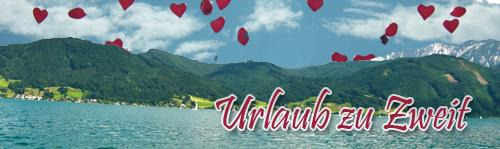 Urlaub zu Zweit - Romantischer Urlaub am Attersee