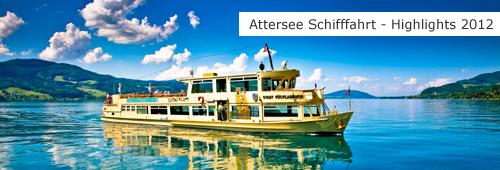 Attersee Schifffahrt - Programm & Highlights 2012