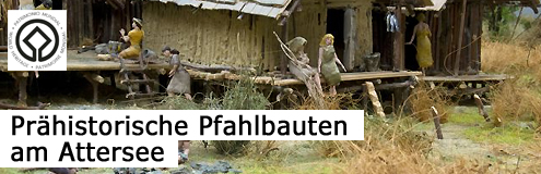 Pfahlbauten Attersee - UNESCO Welterbe