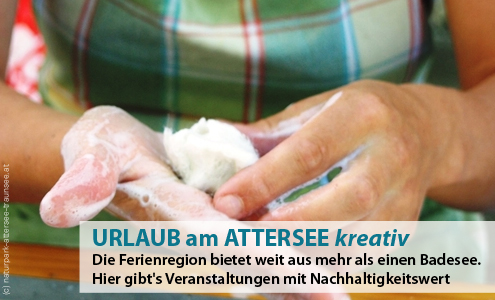 Kreativreisen am Attersee - Veranstaltungen mit Nachhaltigkeitswert