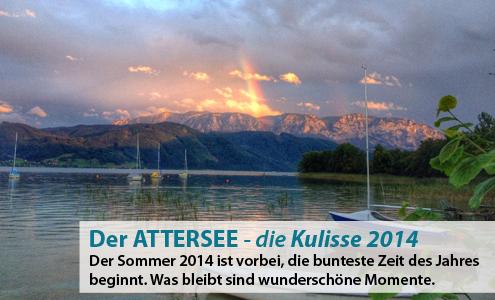 Der Attersee - die Kulisse 2014